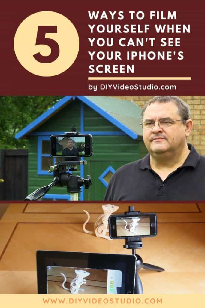 How to see yourself when filming with an iPhone - Pinterest Graphic