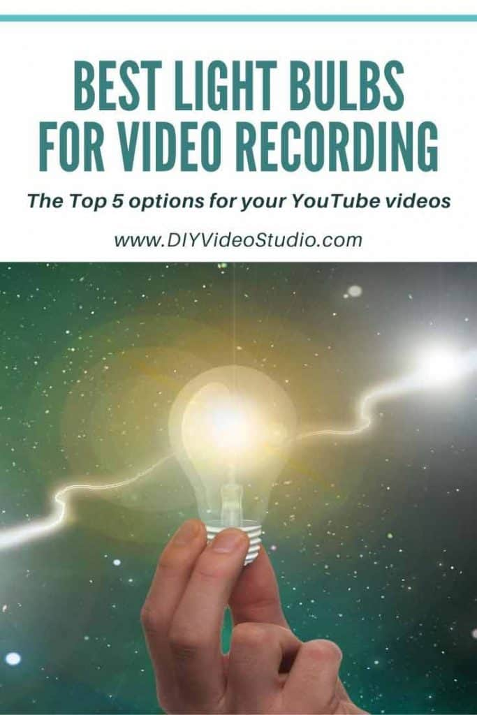 Best-Light-Bulbs-for-Video-Recording-Pinterest-Graphic