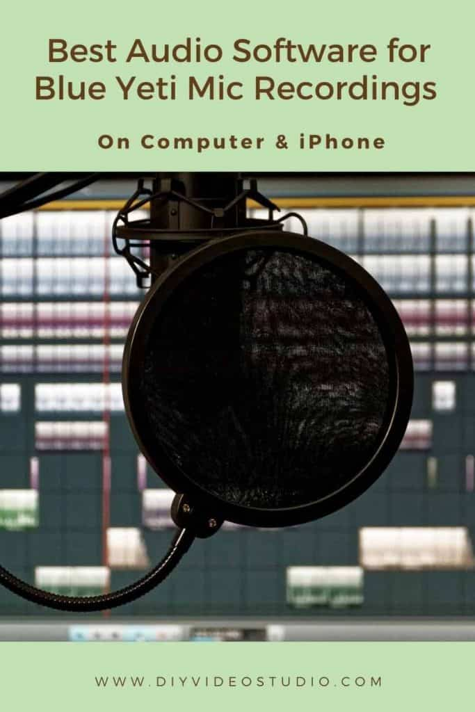 Best-audio-software-for-Blue-Yeti-microphone-recordings---Pinterest-Graphic