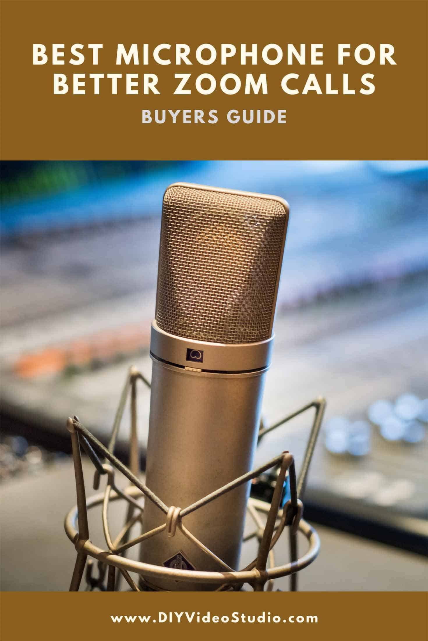 Best microphone for better Zoom calls - Pinterest Graphic