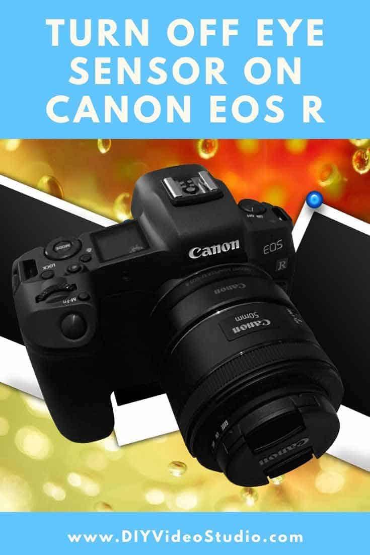 Canon-EOS-R-Turn-off-Eye-Sensor---Pinterest-Graphic