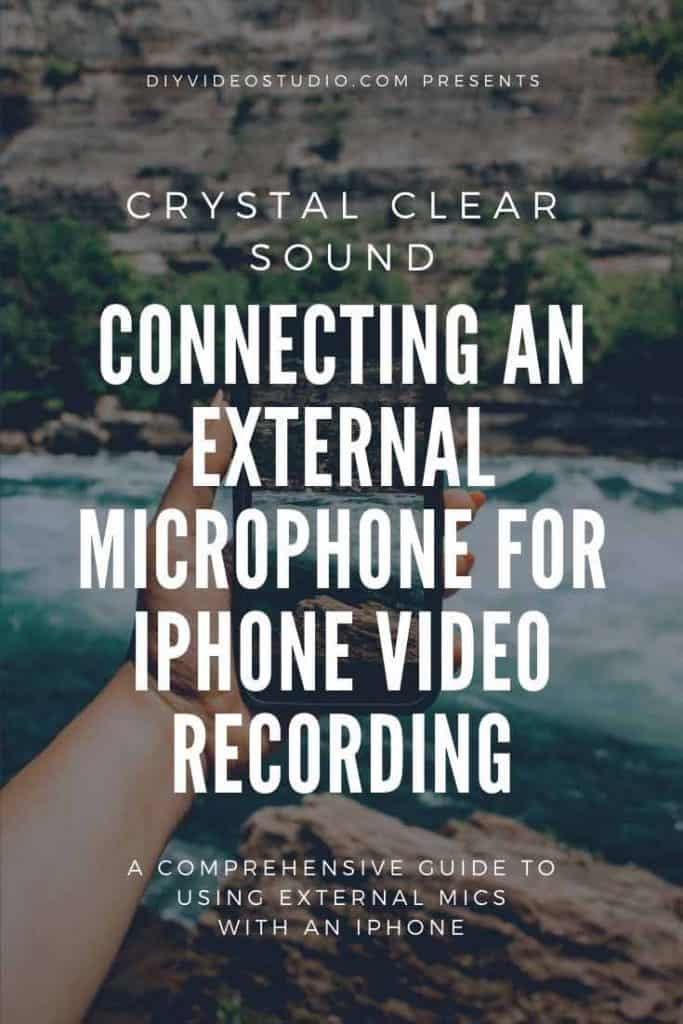 Connecting-An-External-Microphone-For-iPhone-Video-Recording-Pinterst-image