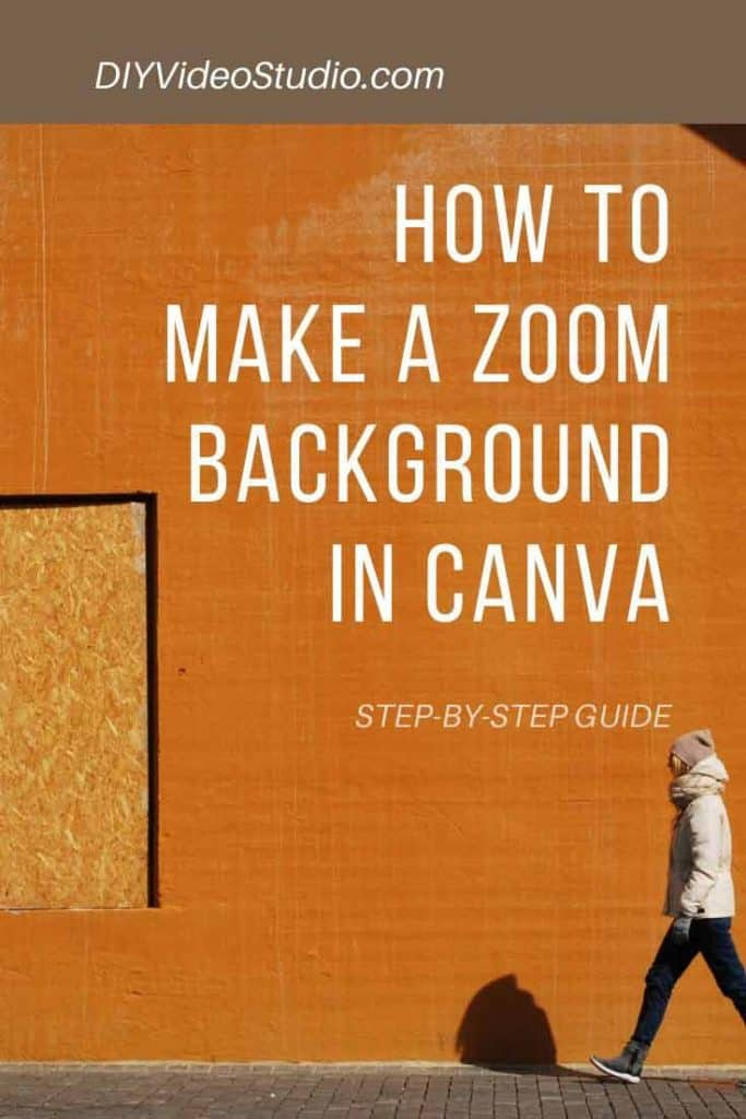 How do you make a Zoom background in Canva - Pinterest Graphic