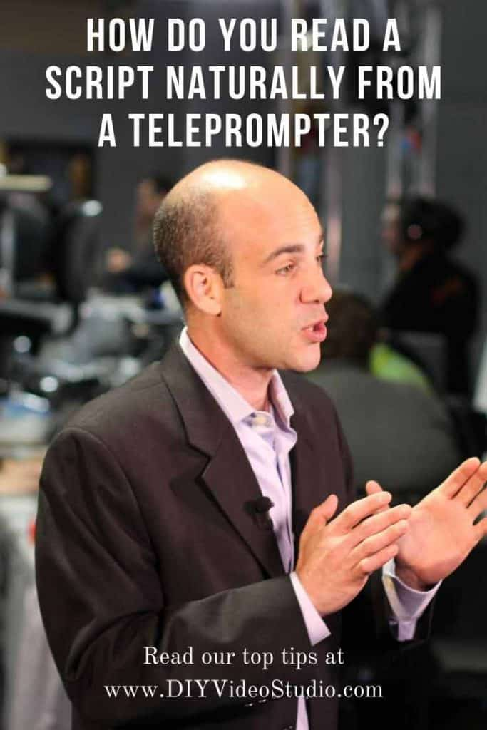 How do you read a script naturally from a teleprompter - Pinterest-Graphic