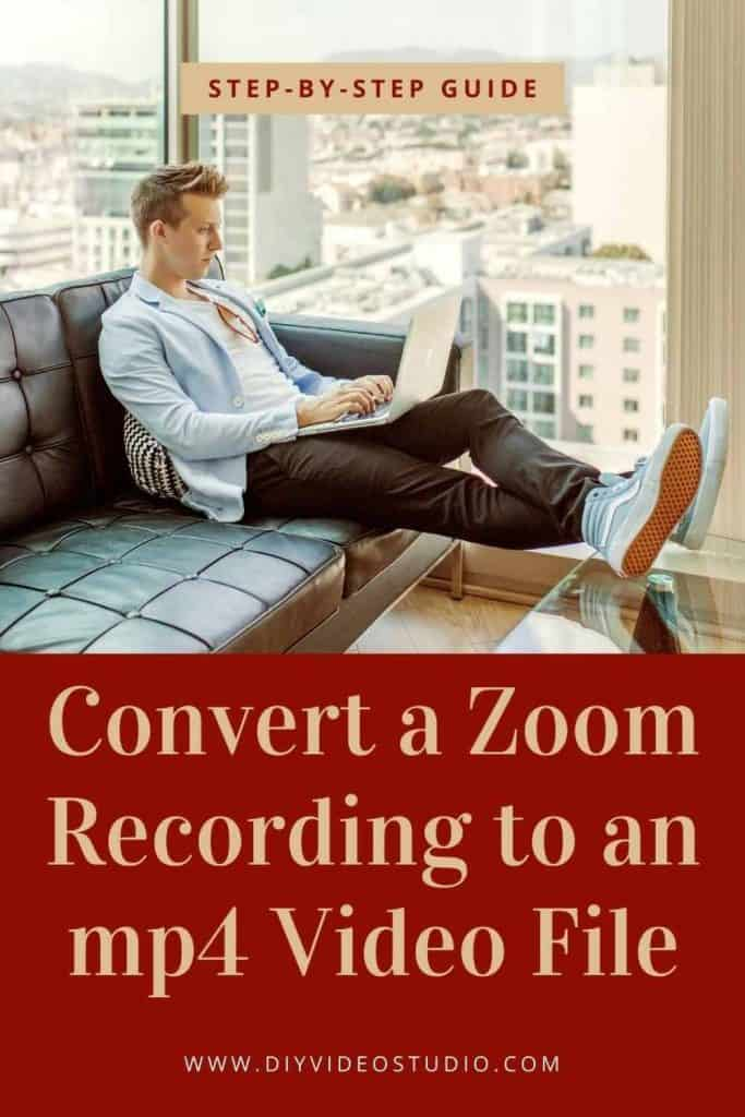 How-to-Convert-a-Zoom-Recording-to-an-mp4-Video-File-Pinterest-Graphic