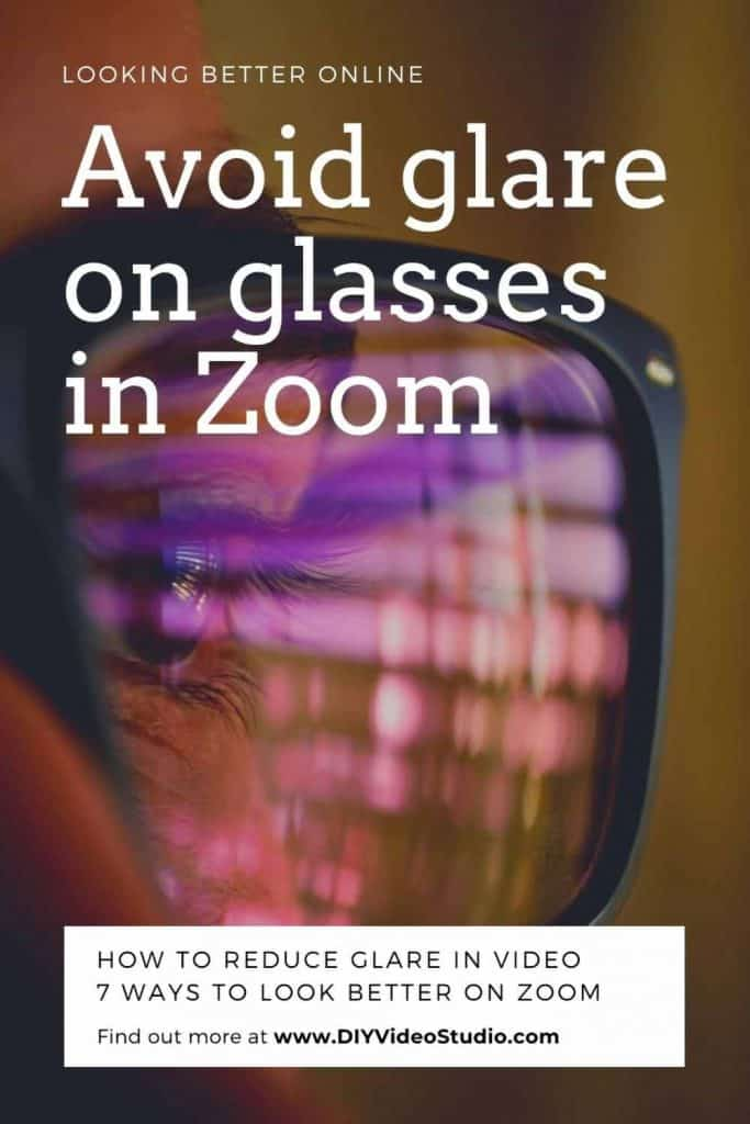 How to avoid glare on glasses in Zoom Video - Pinterest Graphic