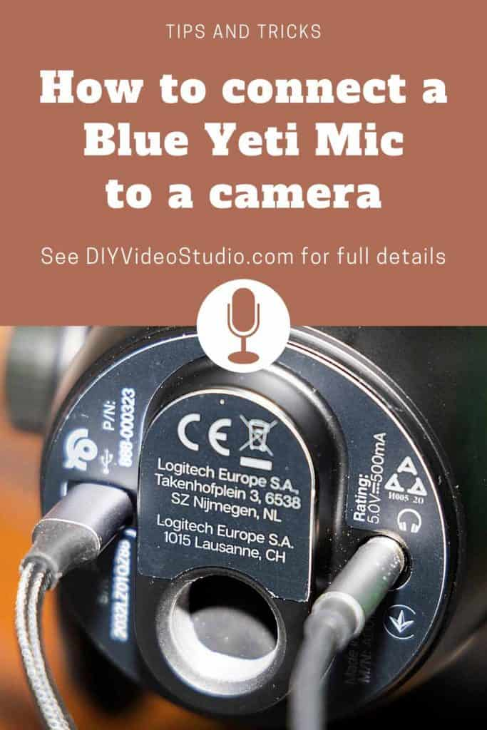 How to connect a Blue Yeti to a camera Pinterest-Graphic