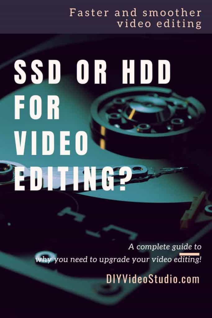 Should you buy an SSD or HDD for video editing - Pinterest Graphic