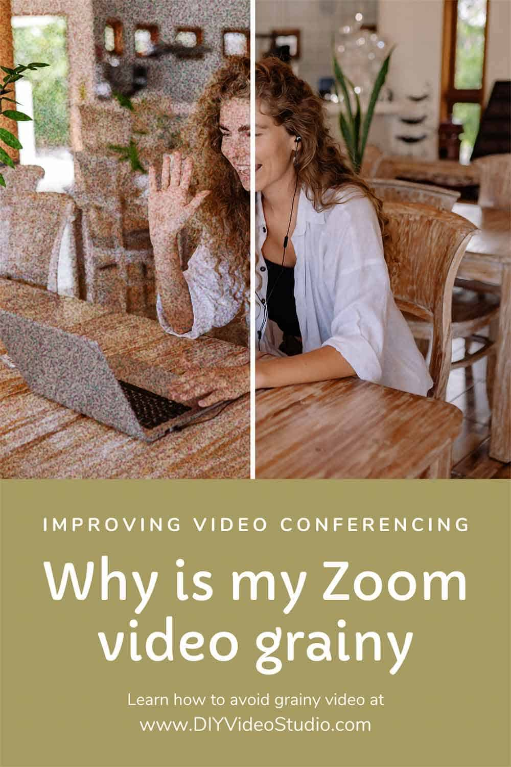 Why-is-my-Zoom-video-grainy-and-how-to-avoid-it-Pinterest-Graphic