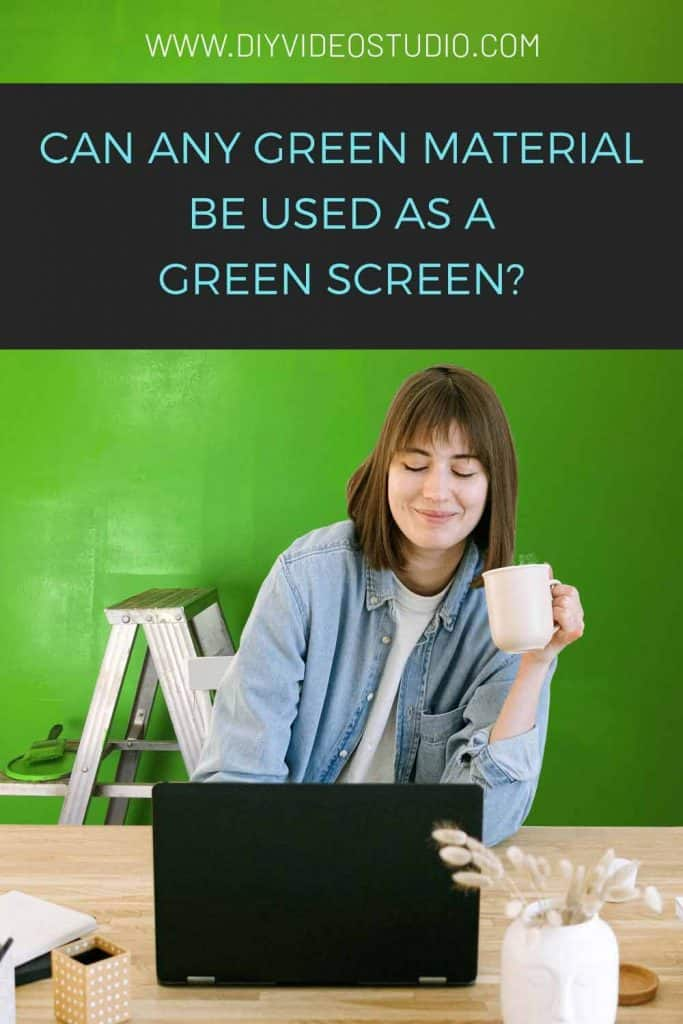 Can-any-green-material-be-used-as-a-green-screen---Pinterest-Graphic