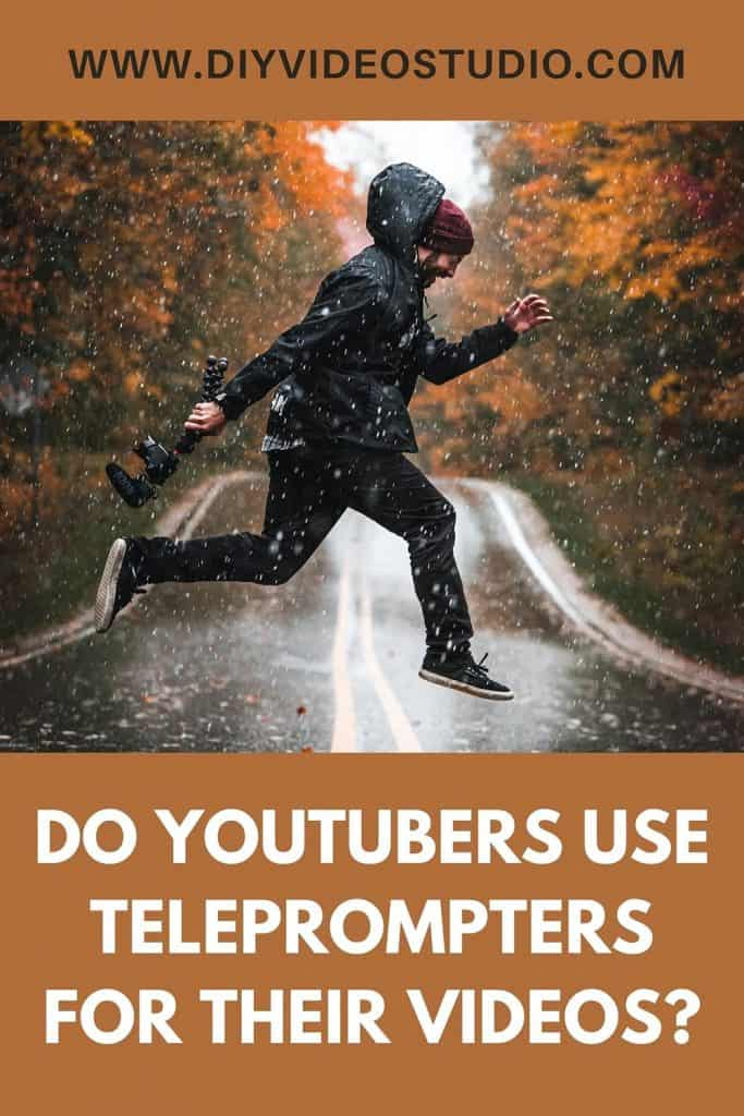 Do YouTubers use teleprompters for their videos - Pinterest Graphic