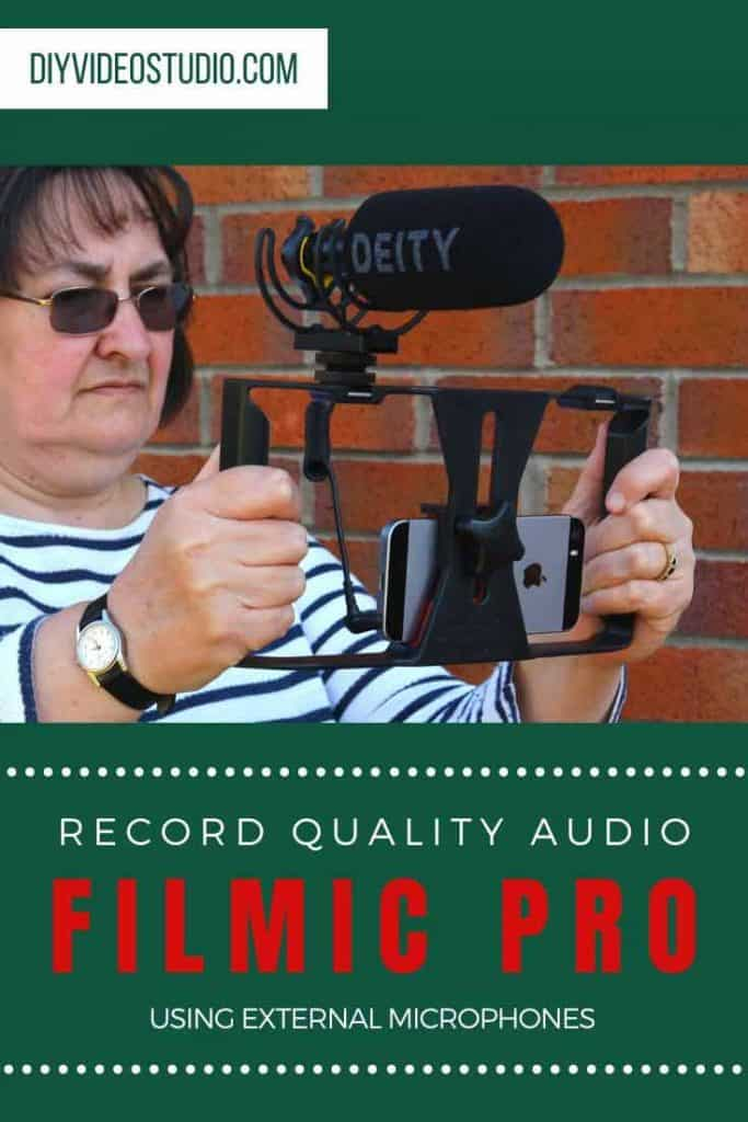 FiLMiC Pro External Microphone Setup to record quality audio - Pinterest image