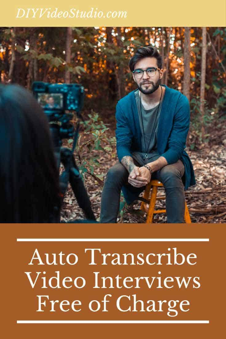 Auto Transcribe Video Interviews Free of Charge - Pinterest Graphic