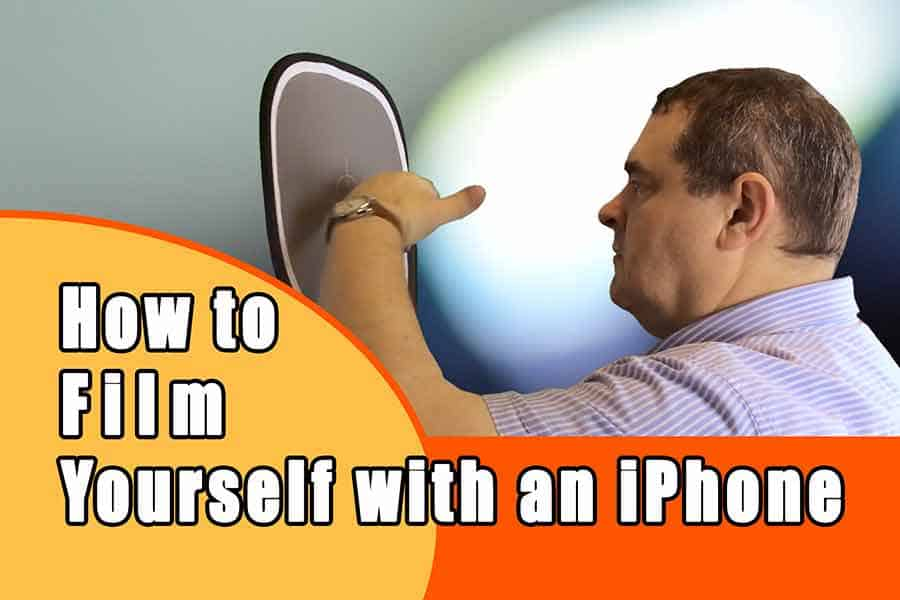 How to film yourself with an iPhone