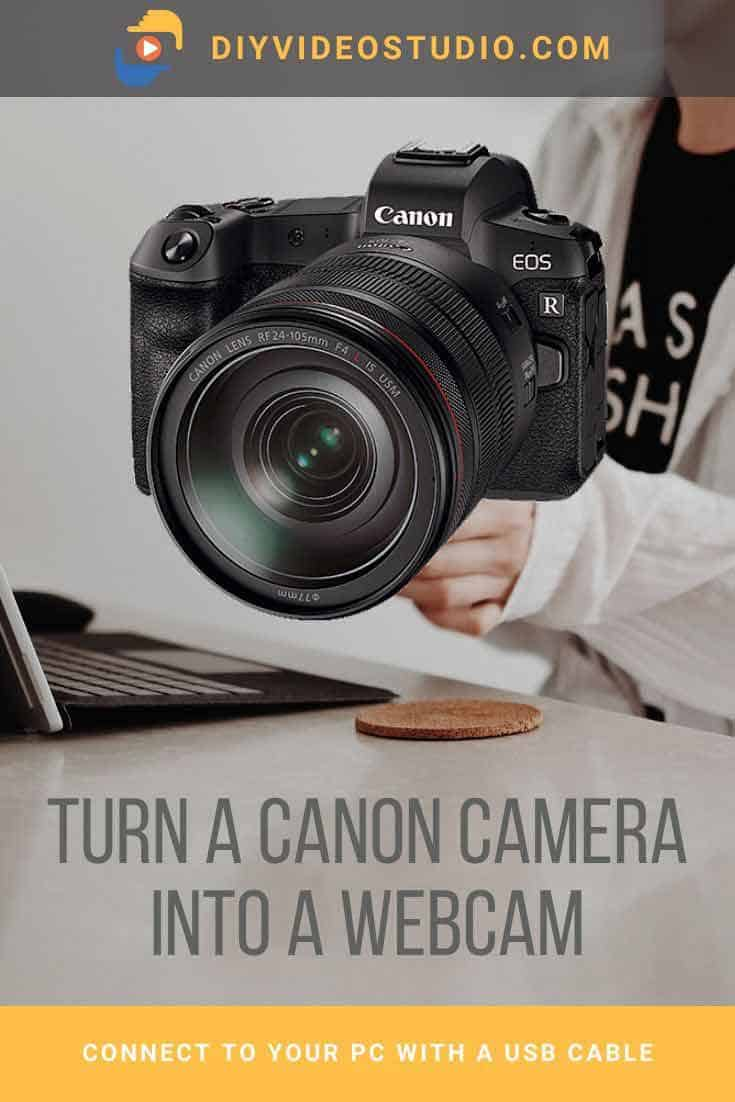 Turn your Canon camera into a webcam - Pinterest image